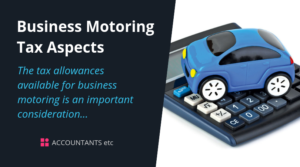 business motoring tax aspects